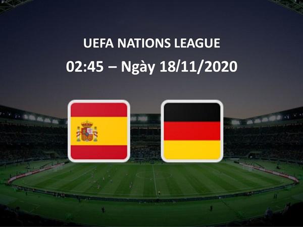 Nhận định Tây Ban Nha vs Đức 02h45, 18/11 - Nations League