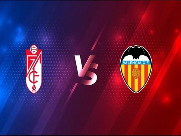 Soi kèo Granada vs Valencia – 23h00 30/12, VĐQG Tây Ban Nha