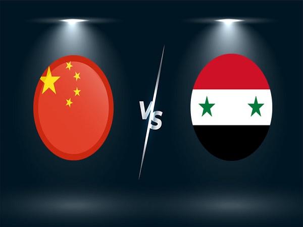 Soi kèo Trung Quốc vs Syria – 01h00 16/06/2021, VL World Cup 2022